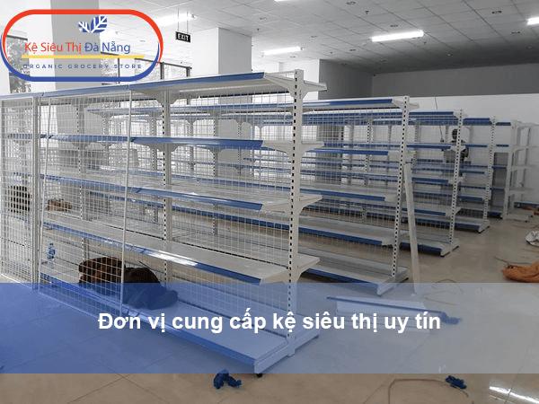 Đơn vị cung cấp kệ siêu thị uy tín - Kệ Siêu Thị Hải Phòng