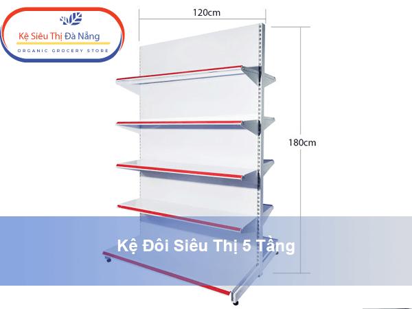 Kệ đôi siêu thị 5 tầng (1.20 x 1.80 x 0.45 ) m