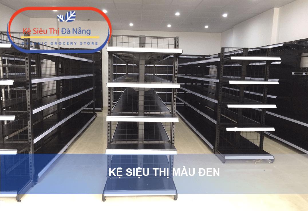 Vì sao nên chọn mua kệ siêu thị màu đen tại Kệ Siêu Thị Đà Nẵng