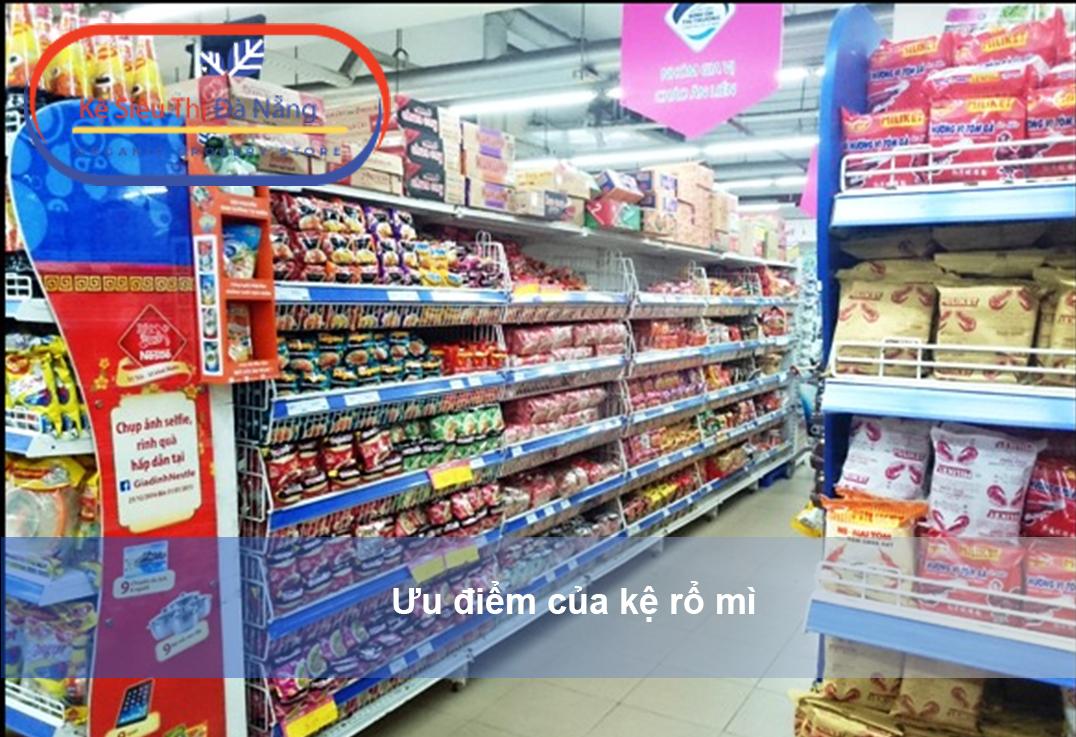 Ưu điểm của kệ siêu thị rổ mì